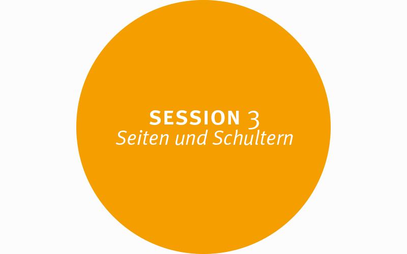 Session 3 – Seiten und Schultern