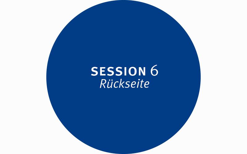 Session 6 – Rückseite